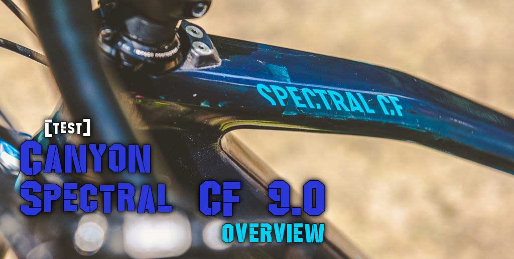 TEST] - CANYON Spectral CF 9 0 - overview - Downhill 24