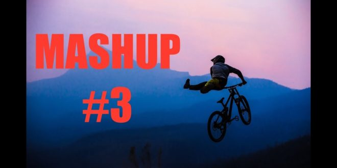 Downhill & Freeride: Mashup 2019 #3