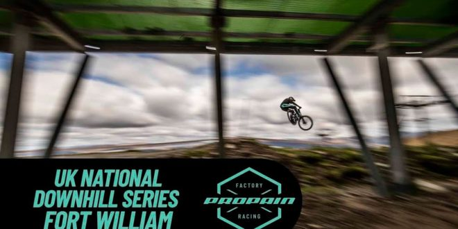 Fort William UK National DH Series with Propain