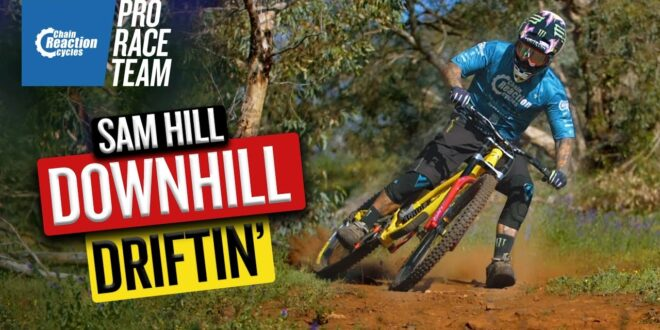 Sam Hill – Downhill Drifting